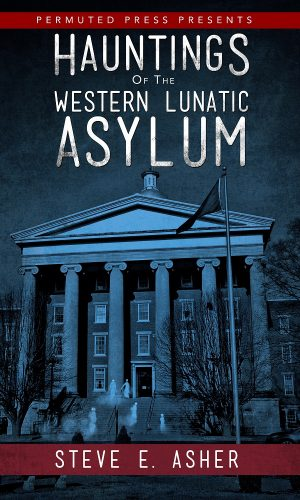 Hauntings of the Western Lunatic Asylum_cover_v1